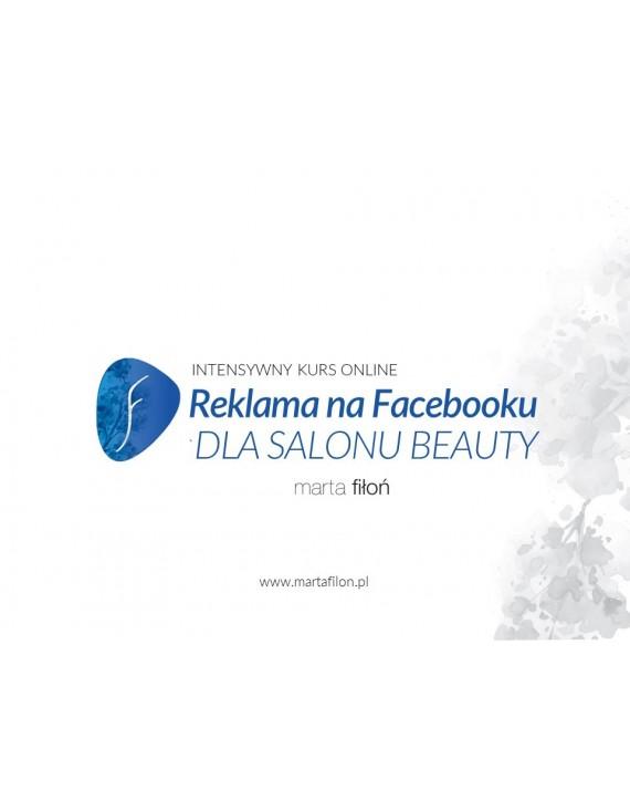REKLAMA NA FB DLA SALONÓW BEAUTY - kurs wideo